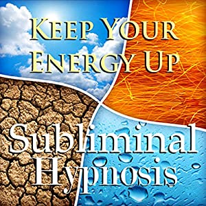 Keep Your Energy Up with Subliminal Affirmations Speech