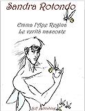 Emma L'Ape regina Le verità nascoste: Prequel (vol. II)