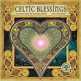 celtic blessings 2016 wall calendar