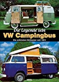 VW Campingbus - Die Legende lebt: Die schönsten Umbauten seit 1951