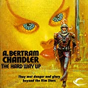 The Hard Way Up: John Grimes, Book 3 | A. Bertram Chandler