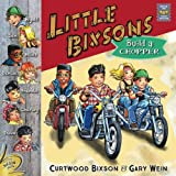 The Little Bixson's Build a Chopper
