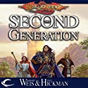 The Second Generation Audiobook by Margaret Weis, Tracy Hickman Narrated by Gabra Zackman