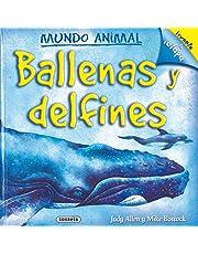 Ballenas y delfines (Mundo Animal)