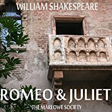 Romeo and Juliet Audiobook by William Shakespeare Narrated by  The Marlowe Society