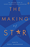 The Making of Star India: The Amazing Story of Rupert Murdoch's India Adventure