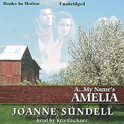 A...My Name's Amelia