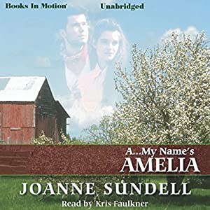 A...My Name's Amelia Audiobook