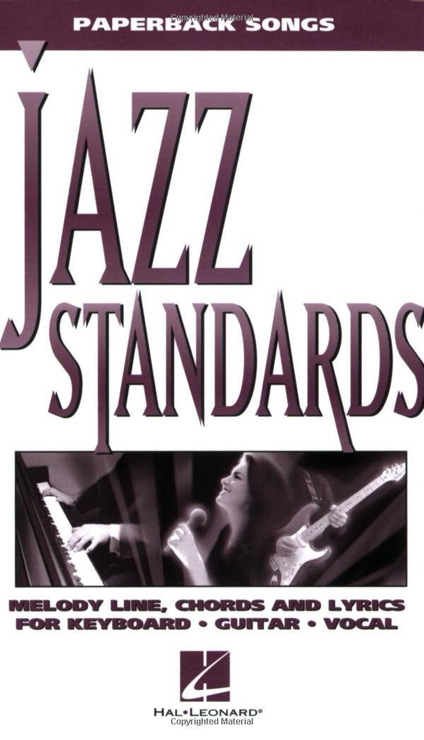Jazz Standards (Paperback Songs): Hal Leonard Corp