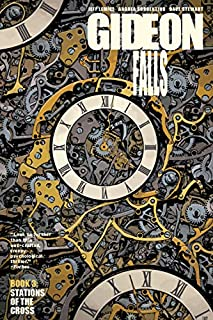 Book Cover: Gideon Falls Volume 3: Stations of the Cross