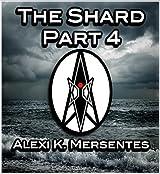 The Shard Part 4