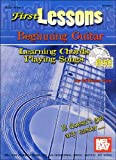 First Lessons Beginning Guitar : Learning Chords/Playng Songs, Bay, William, 0786658681