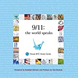 9/11: the World Speaks, Tribute WTC Visitor Center and Lee Ielp, 0762777990