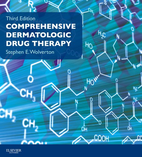 Dermatological Therapy (Comprehensive Dermatologic Drug Therapy E-Book (Wolverton, Comprehensive Dermatologic Drug Therapy))
