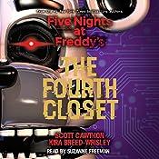 The Fourth Closet: Five Nights at Freddy's, Book 3 | Scott Cawthon, Kira Breed-Wrisley