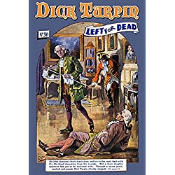 """Buyenlarge 0-587-22797-4-P1218 """"Dick Turpin: Left for Dead"""" Paper Poster, 12"""" x 18"""""""