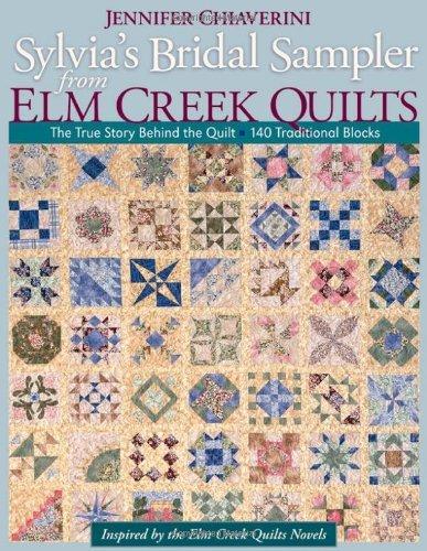 Sylvia's Bridal Sampler: From Elm Creek Quilts by Jennifer Chiaverini (30-Apr-2009) - Elm Zebra