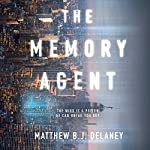 The Memory Agent | Matthew B.J. Delaney