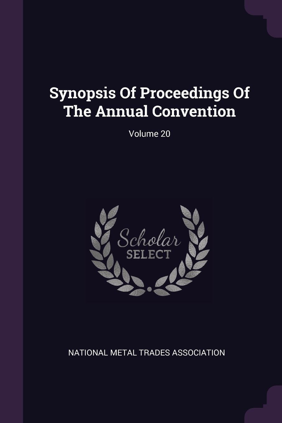 Download Synopsis Of Proceedings Of The Annual Convention; Volume 20 ebook