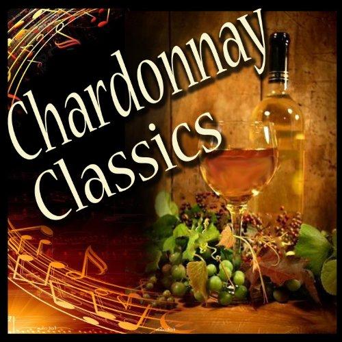 - Chardonnay Classics