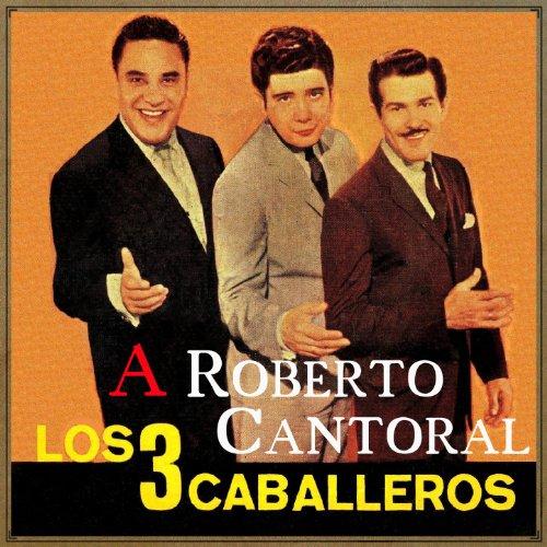 A Roberto Cantoral
