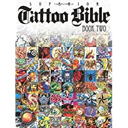 Superior Tattoo Bible: Book Two by (August 1, 2010) Paperback