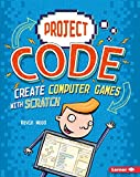 img - for Create Computer Games With Scratch (Project Code) book / textbook / text book