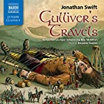 Gulliver's Travels: Retold for Younger Listeners | Jonathan Swift,Roy McMillan (adaptation)