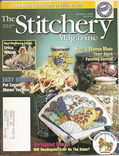Variegated Fiber - THE STITCHERY MAGAZINE August/September 1996 (Cross stitch teacups, dance on doilies of lace, Erica Wilson, Pat Carson, Needlepoint: Catherine Reurs' Garden of Eden, Variegated Fibers)