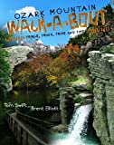 Ozark Mountain Walk-a-Bout