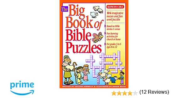 Workbook bible worksheets for middle school : The Big Book of Bible Puzzles (Big Books): Colleen Kennelly, Roger ...