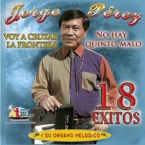 Jorge Perez (18 Exitos)