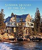 shingle style homes Summer Houses by the Sea: The Shingle Style