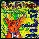 No Dog Left Behind, Scott Collegiate Academy Students, 150011555X