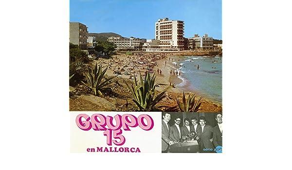 En Mallorca (Remasterizado 2016) de Grupo 15 en Amazon Music ...