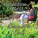 Summer's End Audiobook by Geraldine O'Neill Narrated by Julie Maisey