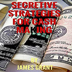 Secretive Strategy for Cash Making