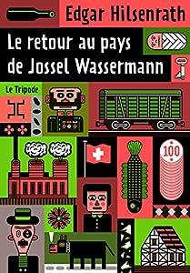 vignette de 'Le retour au pays de Jossel Wassermann (Edgar Hilsenrath)'