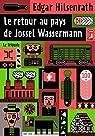 Le retour au pays de Jossel Wassermann par Hilsenrath