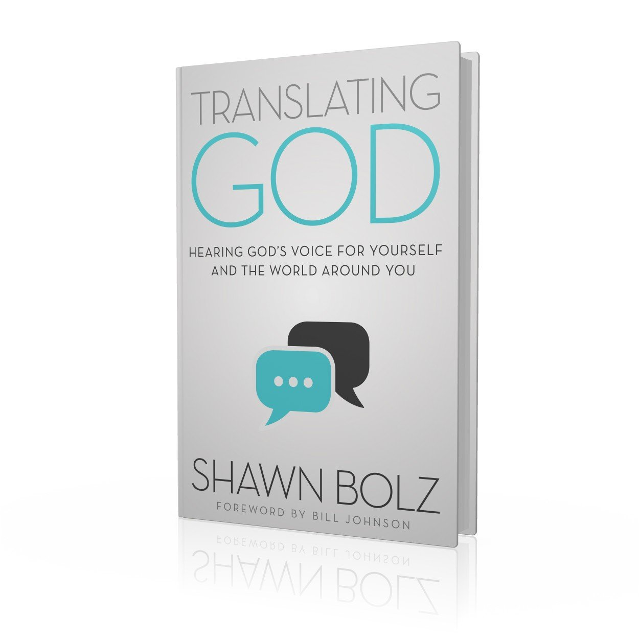 Translating God: Hearing God's Voice For Yourself And The World Around You:  Shawn Bolz: 9781942306191: Amazon: Books