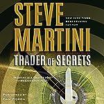 Trader of Secrets: A Paul Madriani Novel | Steve Martini