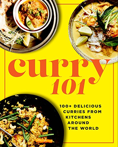 Curry 101: 100+ delicious curries from kitchens around the world by Penny Chawla