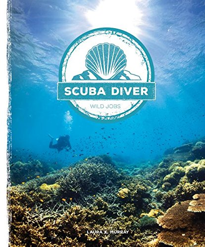 Download Scuba Diver (Wild Jobs) ebook