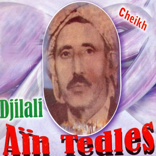 cheikh djilali ain tedles mp3 gratuit