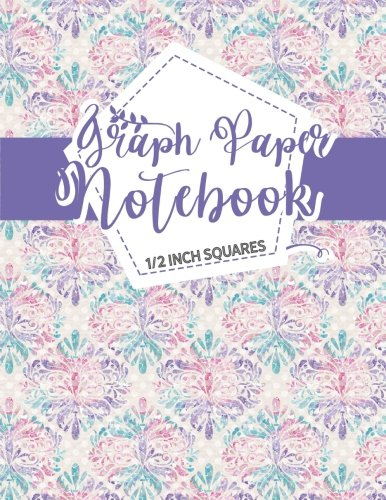 Graph Paper Notebook: 1/2 Inch Squares: Blank Graphing Paper with Borders - Graph Ruled Paper for College School/Teacher/Office/Student - Hydrangea Flower Cover (Volume 33)