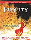 Iniquity Workbook Study Guide