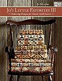 quilt books civil war - Jo's Little Favorites III: Enduring Designs for Classic-Quilt Lovers: 3
