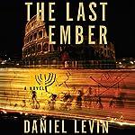 Last Ember | Daniel Levin