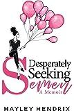 Desperately Seeking Semen: My Rogue Route to Solo Motherhood