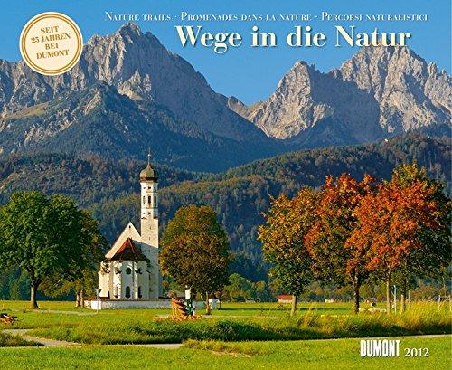 Wege in die Natur, Fotokunst-Kalender 2012